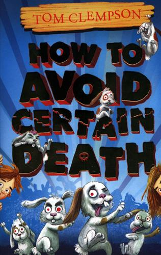 Picture of How To Avoid Certain Death