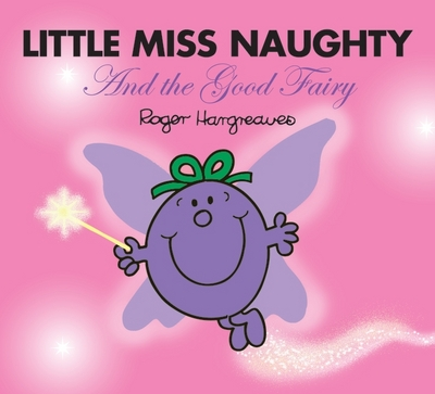 Picture of Little Miss Naughty & The Good Fairy
