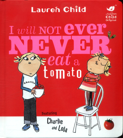 Picture of Charlie and Lola I Will Not Ever Never Eat A Tomato