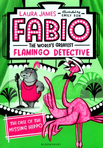 Picture of Fabio The Worlds Greatest Flamingo Detective The Case of the