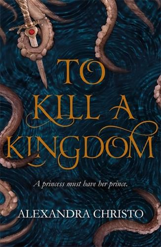 Picture of To Kill a Kingdom