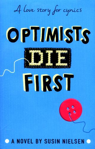 Picture of Optimists Die First