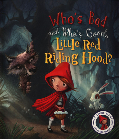 Picture of Whos Bad And Whos Good Little Red Riding Hood